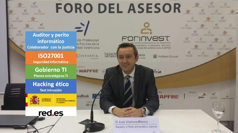 Luis Vilanova - Auditor y perito informático red.es